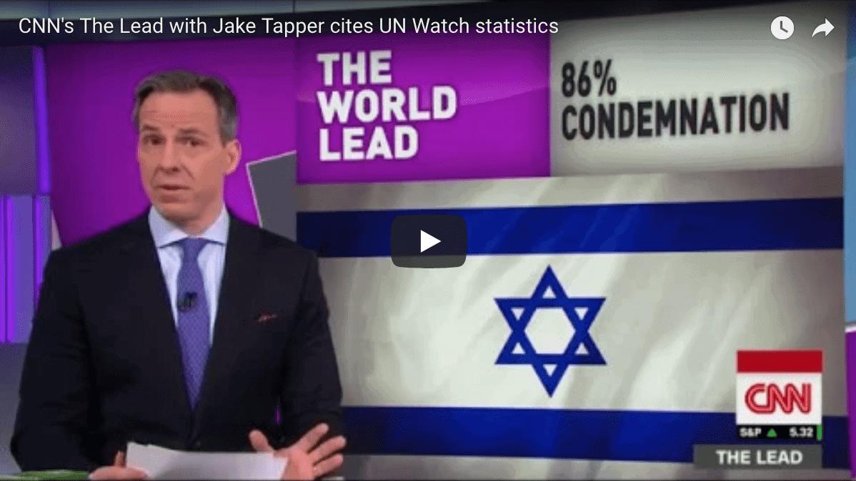 Citing UN Watch, CNN's Jake Tapper Slams U.N. Tyrannies Who Lectured U.S. on Jerusalem Move - UN Watch